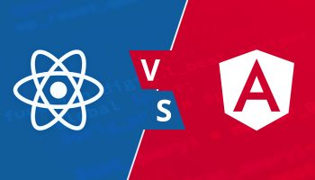 ReactJS vs Angular A Complete Comparison for 2020